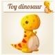 Toy Dinosaur 6. Cartoon Vector Illustration - GraphicRiver Item for Sale