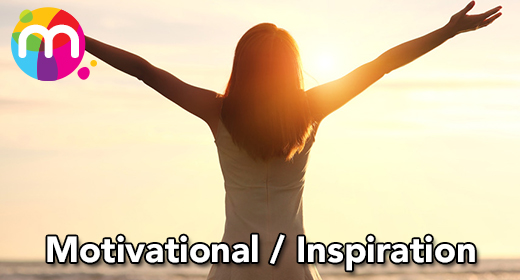 Motivational and Inspiration