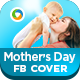 Mother's Day Facebook Cover - GraphicRiver Item for Sale