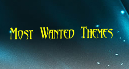 Most Wanted Themes