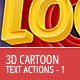 3D Cartoon Text Generator - Actions - GraphicRiver Item for Sale