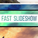 Fast Slideshow - Quick Opener - VideoHive Item for Sale