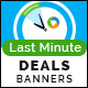 Last Minute Deal Banners