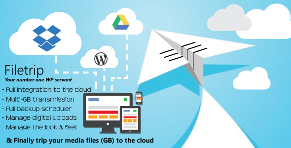 CodeCanyon Filetrip The easy way to sync & backup your Wordpress to Dropbox & Google Drive 11267642