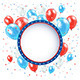 Independence Day Background with Balloons - GraphicRiver Item for Sale