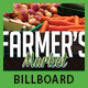 Farmer's Market Commerce Signage Bilboard - GraphicRiver Item for Sale