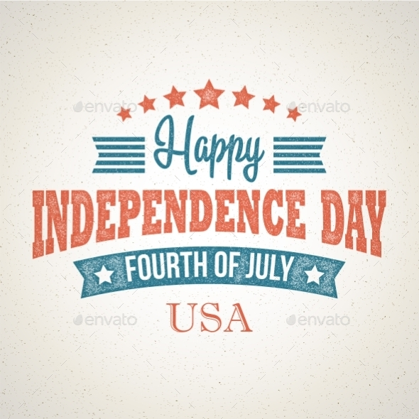 GraphicRiver Retro Typography Card Independence Day Vector 11306484