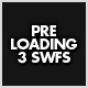 Preloading 3 SWFS - ActiveDen Item for Sale