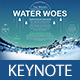 World's Water Woes Keynote Presentation  - GraphicRiver Item for Sale