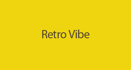 Retro Vibe