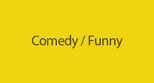 Comedy - Funny