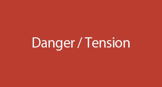 Danger - Tension