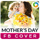 Mothers Day Facebook Cover - GraphicRiver Item for Sale