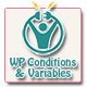 WP Conditions & Variables
