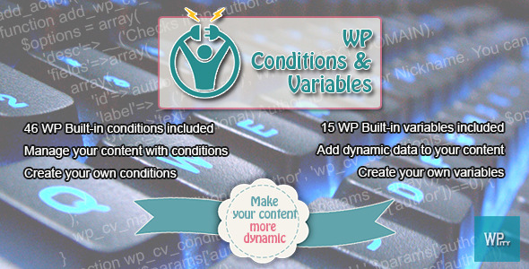 CodeCanyon WP Conditions & Variables 11328751