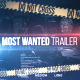 Most Wanted Trailer - VideoHive Item for Sale