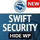 Swift Security - Hide WordPress - CodeCanyon Item for Sale