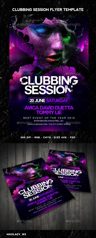 GraphicRiver Clubbing Session Flyer 11292715