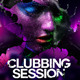 Clubbing Session Flyer - GraphicRiver Item for Sale