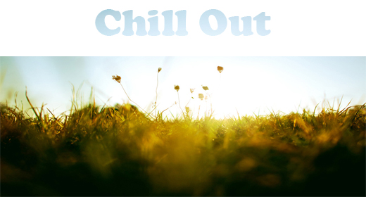 Chill Out Collection