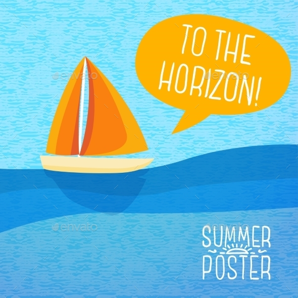 GraphicRiver Cute Summer Poster Yacht Sailing With Speech 11371427