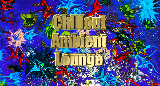 Chillout Ambient Lounge