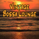 Vintage Bossa Lounge - AudioJungle Item for Sale