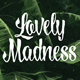 Lovely Madness - GraphicRiver Item for Sale