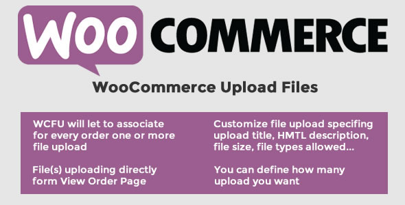 CodeCanyon WooCommerce Upload Files 11442983