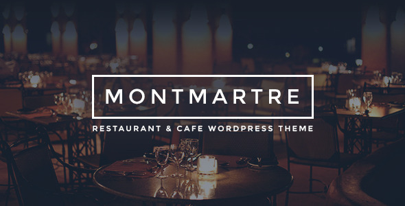 ThemeForest Montmartre Cafe & Restaurant WordPress Theme 11445307