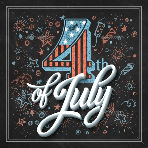 GraphicRiver Typography Card Independence Day Chalk Board 11453321