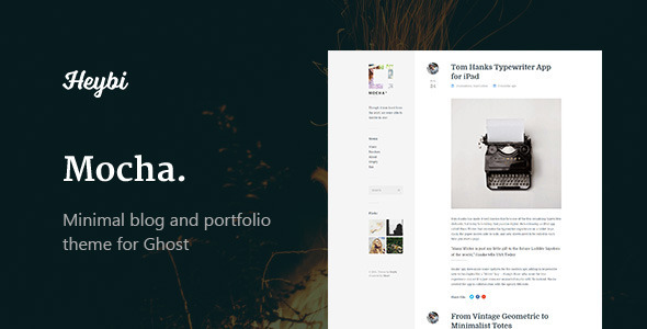 Mocha: Clean Blog & Portfolio Theme