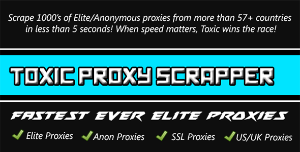 CodeCanyon Toxic Proxy Scrapper Fastest Proxy Grabber Ever 11454608