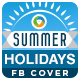 Summer Holidays Facebook Cover - GraphicRiver Item for Sale
