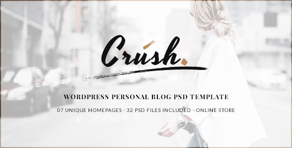 ThemeForest Crush WordPress Personal Blog PSD Template 11444773
