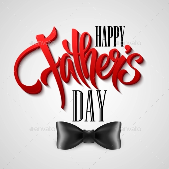 GraphicRiver Happy Fathers Day Greeting Card Vector 11473716