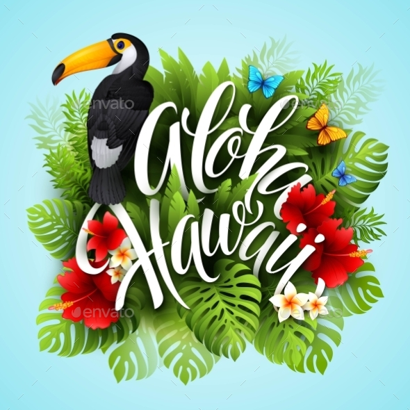 GraphicRiver Aloha Hawaii Hand Lettering With Exotic Flowers 11481071