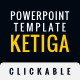 Ketiga - Powerpoint clickable template - GraphicRiver Item for Sale