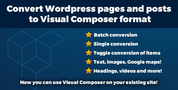 Convert Page and Post content to Visual Composer - VC Add on - CodeCanyon Item for Sale