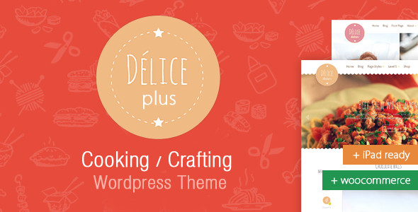 Delice Plus Cooking or Crafting WP Theme • by CookPress
