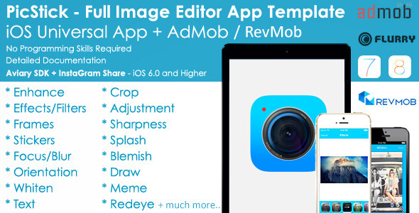 PicStick Image Editor App Template + AdMob/iAd (Full Applications) Download