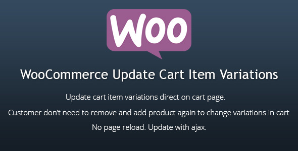 CodeCanyon WooCommerce Update Cart Item Variations 11509062