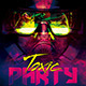 Toxic Party Flyer - GraphicRiver Item for Sale