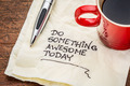 do something awesome today - handwriting on a napkin  - PhotoDune Item for Sale