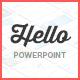 Hello PowerPoint - Multipurpose Presentation - GraphicRiver Item for Sale