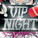 VIP Night Flyer - GraphicRiver Item for Sale