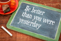 Be better than you were yesterday - PhotoDune Item for Sale