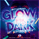 Glow in the Dark Flyer / Poster - GraphicRiver Item for Sale
