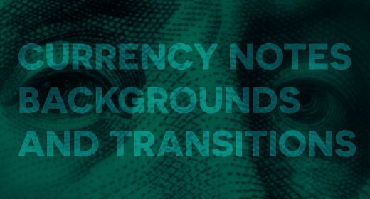 Currency Notes Backgrounds and Transitions