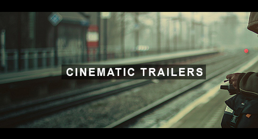 Cinematic Trailers